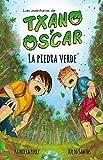 img - for La piedra verde: Libro infantil ilustrado (7-12 a os) (Las aventuras de Txano y  scar) (Spanish Edition) book / textbook / text book