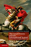 The Great Powers and the International System : Systemic Theory in Empirical Perspective, Braumoeller, Bear F., 1107005418