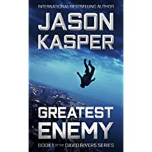 Greatest Enemy: An Action Thriller Novel (David Rivers Book 1)