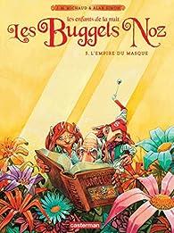 Les Buggels Noz, tome 3 : L'Empire du masque par Alan Simon