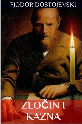 Zlocin i Kazna (Ruski Klasici) (Croatian Edition)