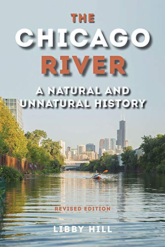 The Chicago River: A Natural and Unnatural