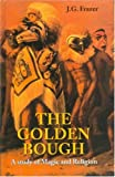 Image of The Golden Bough: A Study of Magic and Religion (Two Volume Set)
