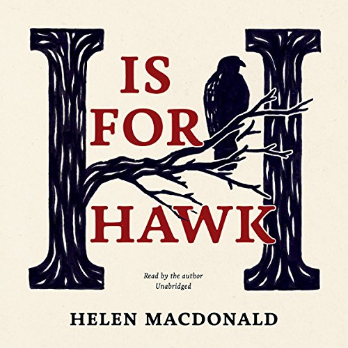 H Is for Hawk Audiobook [Free Download by Trial] thumbnail