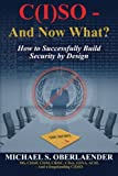 C(I)SO - And Now What?: How to Successfully Build Security by Design