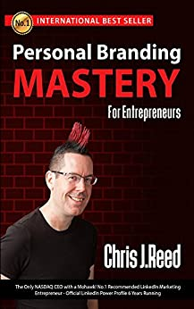 Personal Branding Mastery for Entrepreneurs by [Reed, Chris J]