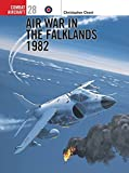 [Air War in the Falklands 1982 (Combat Aircraft)] [Author: Chant, Chris] [June, 2001]