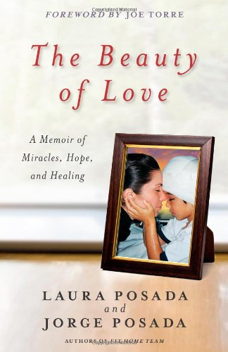 Download The Beauty of Love: A Memoir of Miracles, Hope, and Healing pdf