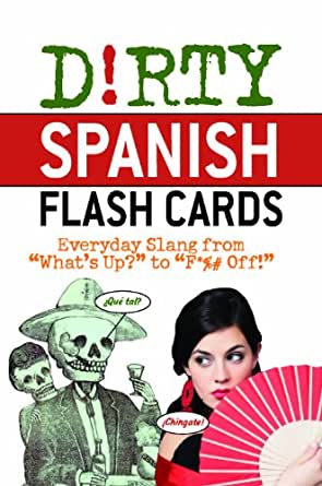 Dirty spanish everyday slang