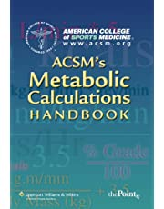ACSM's Metabolic Calculations Handbook