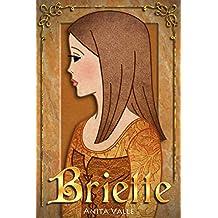 Briette: (A Princess Novel) (The Nine Princesses Book 4)