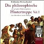 Die philosophische Hintertreppe - Vol. 1 | Wilhelm Weischedel