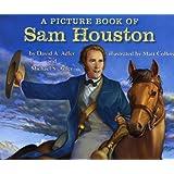 A Picture Book of Sam Houston (Picture Book Biography) (Picture Book Biographies)