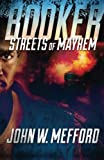img - for BOOKER - Streets of Mayhem (Volume 1) book / textbook / text book