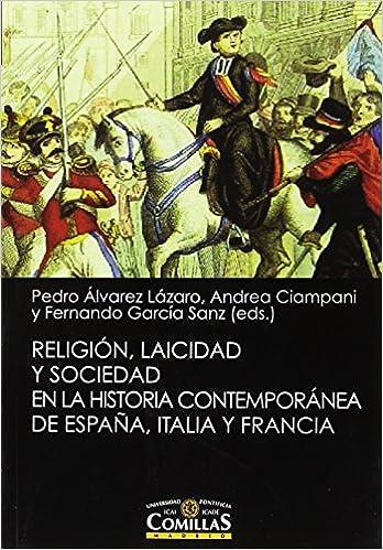 Religión, laicidad y sociedad en la Historia contemporánea de ...