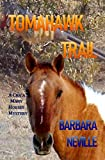 Tomahawk Trail (Cha'a Many Horses Book 1)
