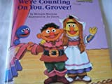 We're Counting on You, Grover!, Michaela Muntean, 0307120503