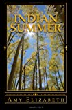 Indian Summer, Amy Elizabeth, 1494229757