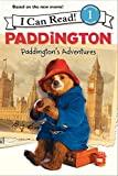 Paddington: Paddington's Adventures (I Can Read, Level 1: Paddington)