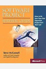 Software Project Survival Guide (Developer Best Practices) Paperback