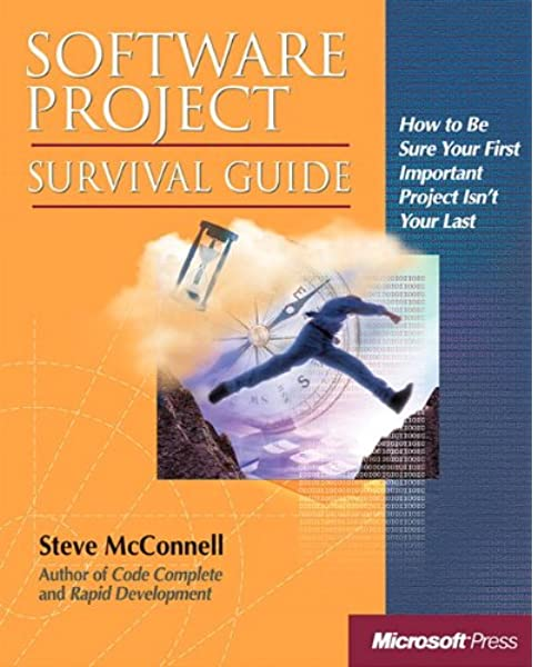 Software Project Survival Guide Developer Best Practices Mcconnell Steve 9781572316218 Amazon Com Books