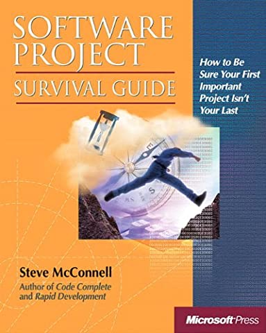 Software Project Survival Guide (Developer Best Practices) (Programming Software)