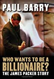Who Wants to Be a Billionaire?, Paul Barry, 1741759749