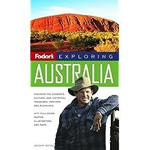 Fodor's Exploring Australia, 7th Edition