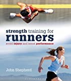 Strength Training for Runners, John Shepherd, 1408155613
