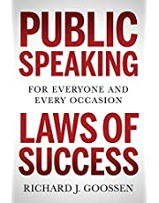 Public Speaking Laws of Success: For Everyone and Every Occasion