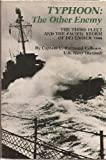 Typhoon, the Other Enemy: The Third Fleet and the Pacific Storm of December 1944
