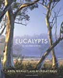 Eucalypts, John Wrigley and Murray Fagg, 1741759242
