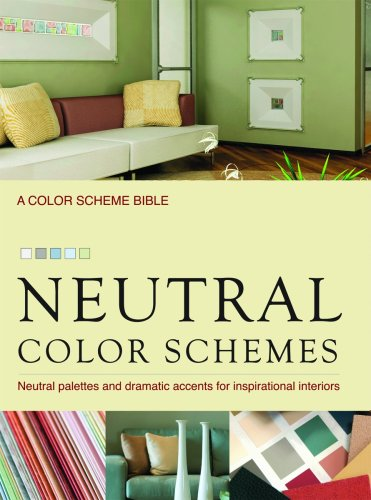 Cheap  Neutral Color Schemes: Neutral Palettes and Dramatic Accents for Inspirational Interiors