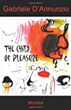 The Child of Pleasure by Gabriele D'Annunzio front cover