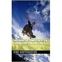 Skateboard selbst bauen - Die besten Erfindungen aus fünf Jahrzehnten (German Edition)