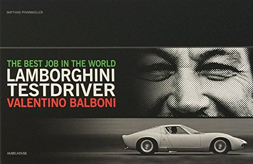 Best Job In The World: Lamborghini Testdriver Valentino Balboni (Best Lamborghini Car In The World)