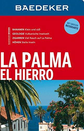 Baedeker Reiseführer La Palma, El Hierro: mit GROSSER REISEKARTE