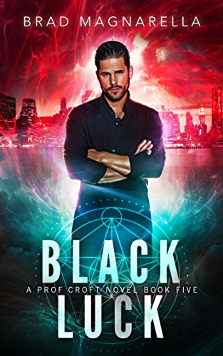 Black Luck (Prof Croft Book 5)
