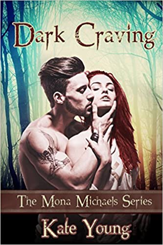 Dark Craving - The Mona Michael Series (Book 1) by Kate Young