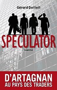 Speculator par Gérard Delteil