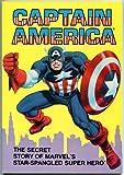 Captain America: The Secret Story of Marvel's Star-Spangled Super Hero