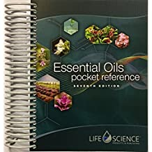 Essential Oils Pocket Reference 7th Edition by Life Science Publishing (2016-12-24)