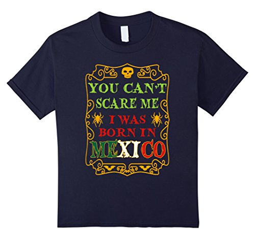 Kids I Was Born In Mexico Funny Halloween Costume T-Shirt 12 (Costumes In Mexico)