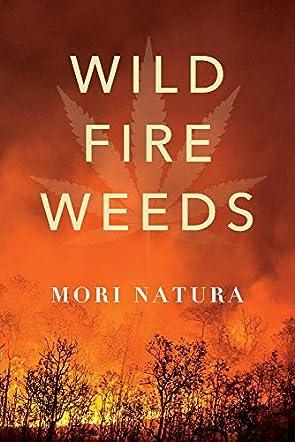 Wildfire Weeds