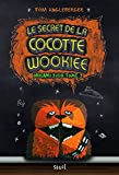Le Secret de la Cocotte Wookiee. Origami Yoda tome 3 (3)