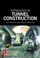 Introduction to Tunnel Construction Front Cover