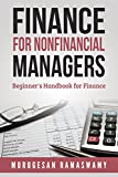img - for Finance For Nonfinancial Managers: Finance Beginner's Handbook, Finance for Non-financial Managers, Finance for Dummies (Accounting & Finance Book 1) book / textbook / text book