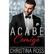 Acabe Comigo, Livro 3 (Portuguese Edition)