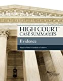 High Court Case Summaries on Evidence, Keyed to Fisher, Publisher's Editorial Staff, 0314290583