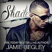 Shade: Last Riders Series, Book 6 | Jamie Begley
